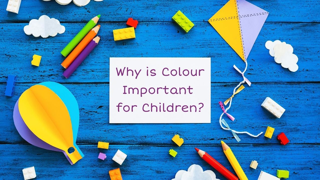 why is colour important for children