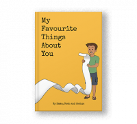 Characterful Personalised Story Books - My Favourite Things About You